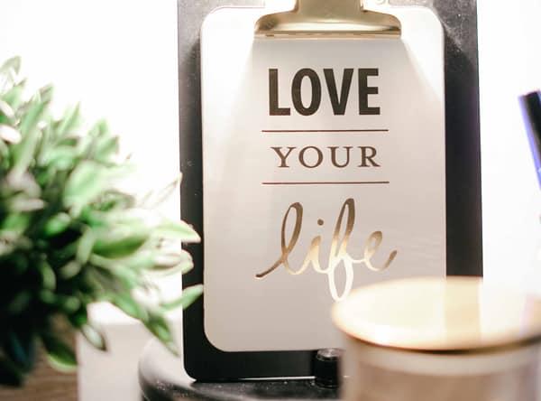 elsk dit liv, livsglæde, coachingzonen, love your life, livsglæde, glæde, glad